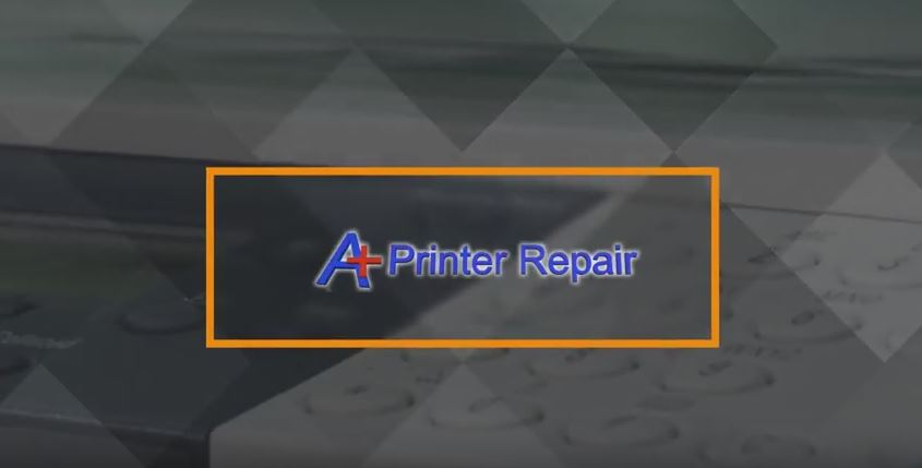 A Plus Printer Repair Overview Video